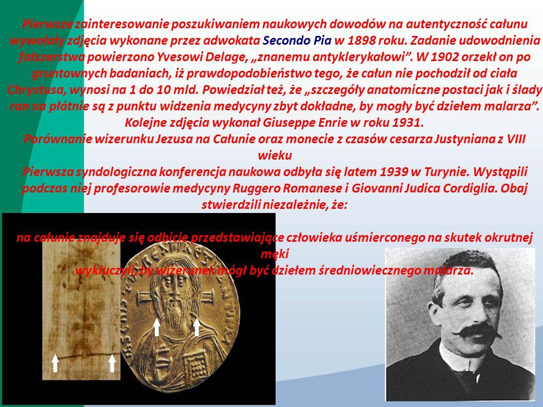 Pierwsze zainteresowanie poszukiwaniem naukowych dowodów na autentyczność całunu wywołały zdjęcia wykonane przez adwokata Secondo Pia w 1898 roku. Zad