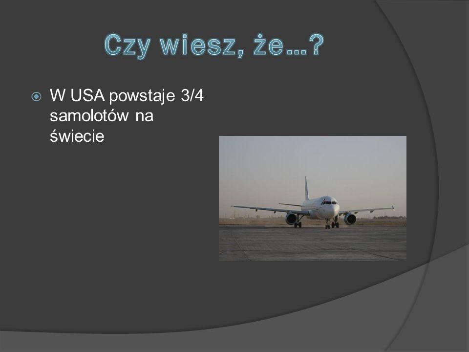  W USA powstaje 3/4 samolotów na świecie