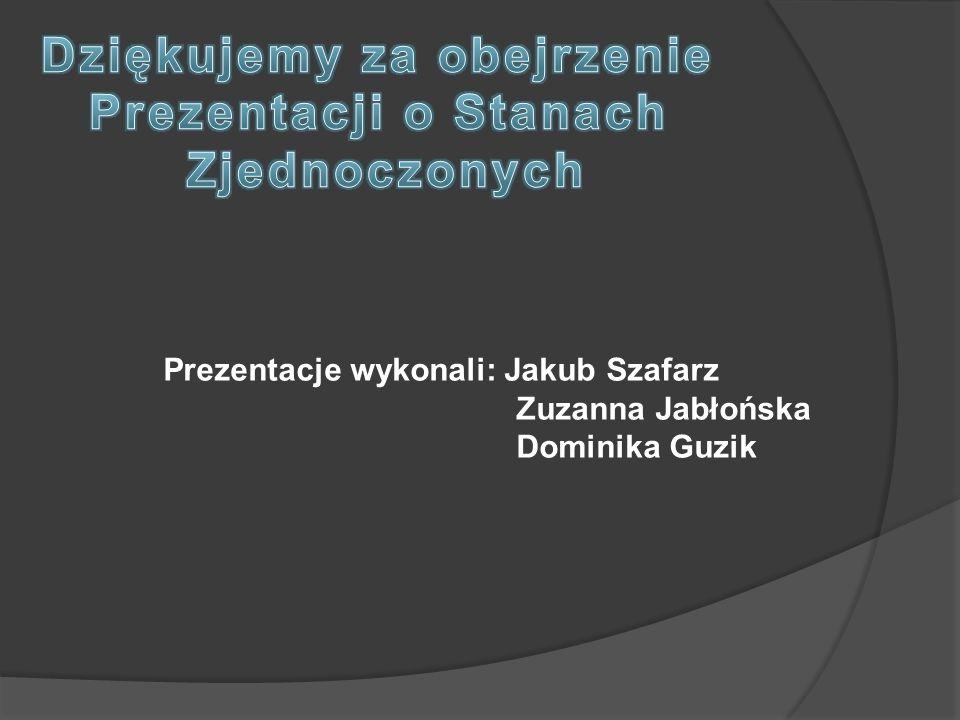 Prezentacje wykonali: Jakub Szafarz Zuzanna Jabłońska Dominika Guzik