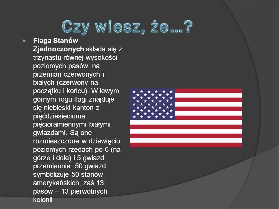  Flaga Stanów Zjednoczonych składa się z trzynastu równej wysokości poziomych pasów, na przemian czerwonych i białych (czerwony na początku i końcu).