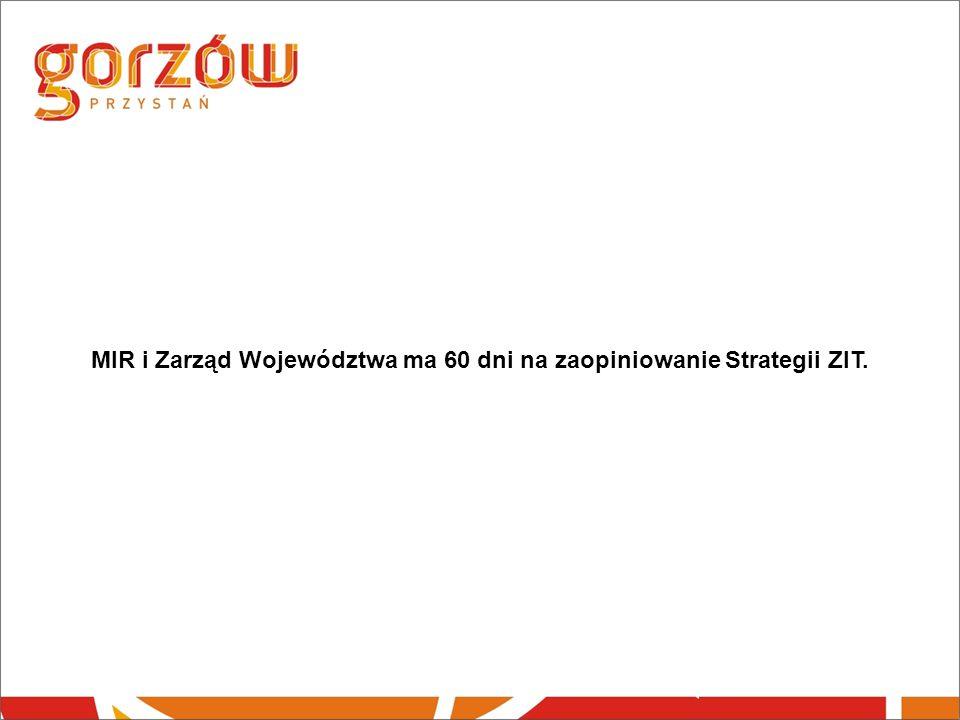 MIR i Zarząd Województwa ma 60 dni na zaopiniowanie Strategii ZIT.