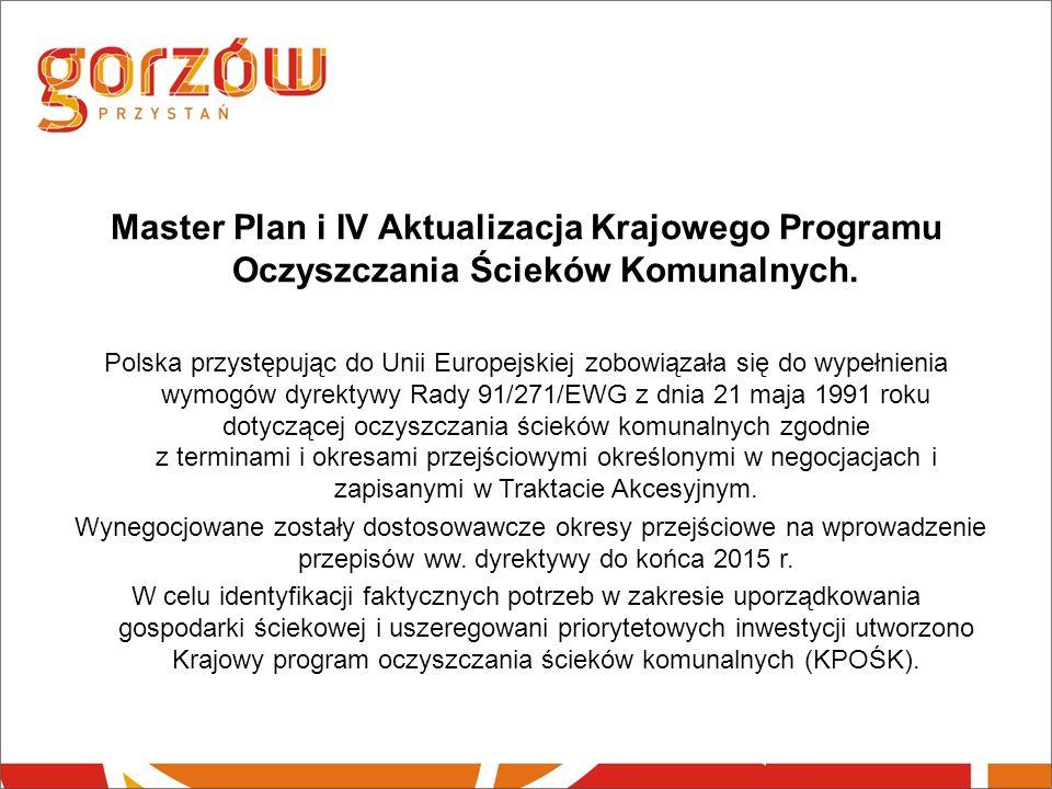 Master Plan i IV Aktualizacja Krajowego Programu Oczyszczania Ścieków Komunalnych.