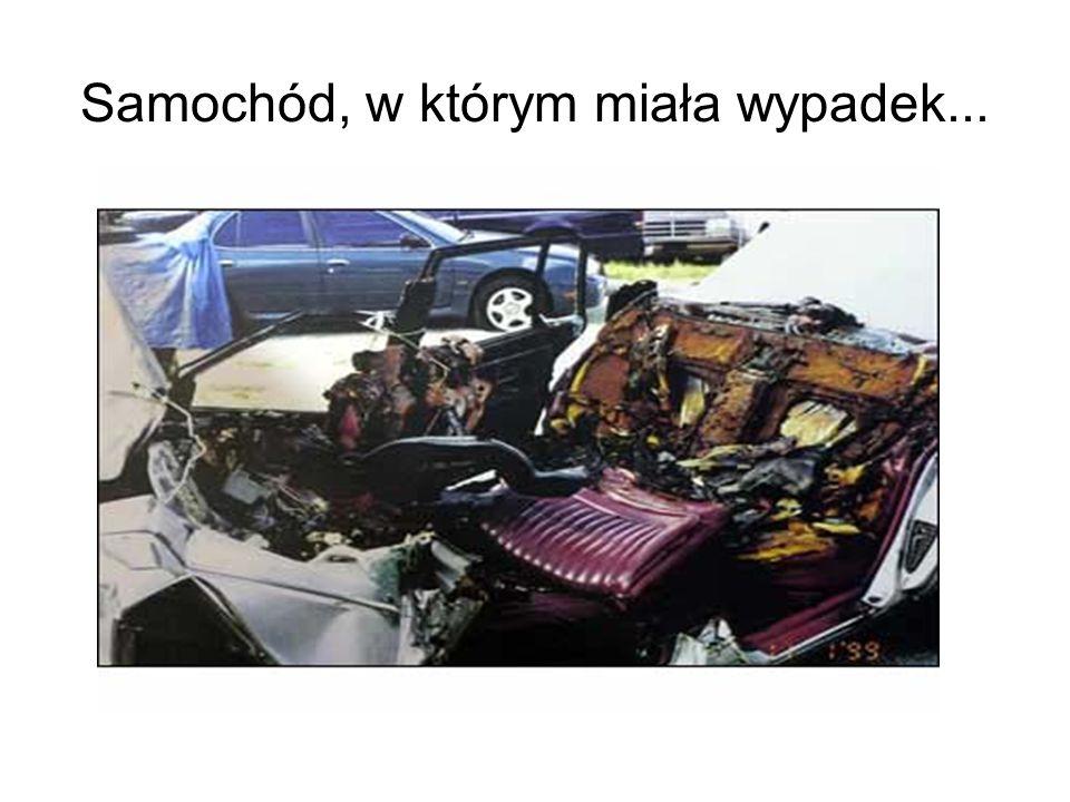 Samochód, w którym miała wypadek...