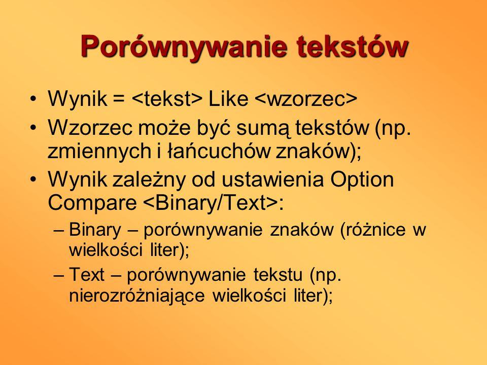 Porównywanie tekstów Wynik = Like Wzorzec może być sumą tekstów (np.