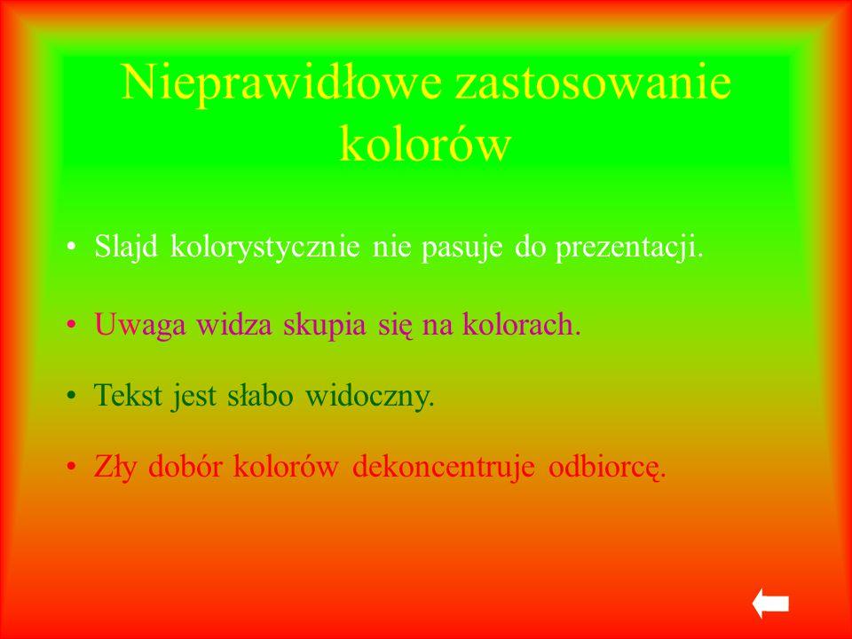 Nieprawidłowe zastosowanie czcionek Nieczytelna czcionka Źle dobrana wielkość czcionki, powoduje, że tekst jest niewidoczny z dalszej odległości.