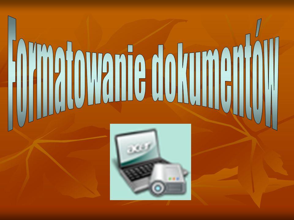 Dokument można formatować wybierając odpowiednie polecenia menu Format lub za pomocą przycisków paska narzędzi formatowania.
