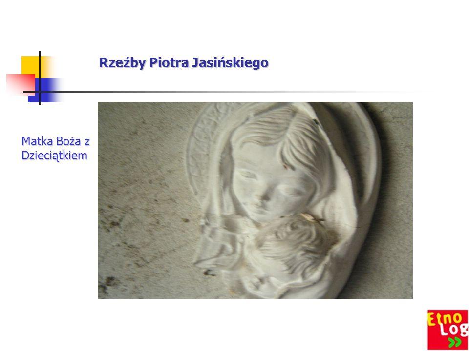 Rzeźby Piotra Jasińskiego Matka Boża z Dzieciątkiem