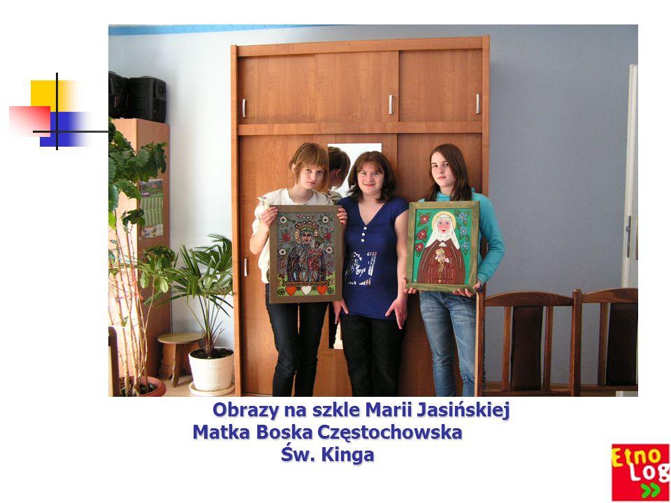 Obrazy na szkle Marii Jasińskiej Matka Boska Częstochowska Św. Kinga