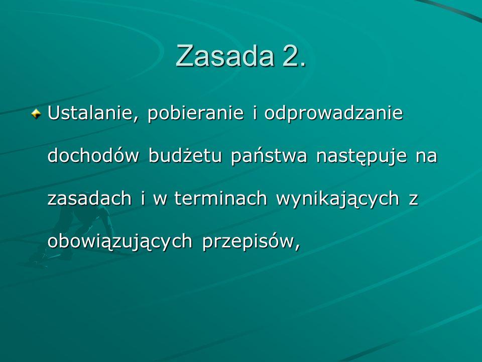 Zasada 3.