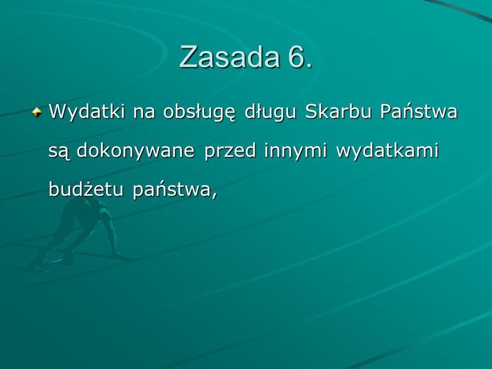 Obsługę bankową budżetu państwa w zakresie rachunków bankowych, z wyłączeniem rachunków państwowych jednostek budżetowych mających siedzibę poza granicami Rzeczypospolitej Polskiej, prowadzi Narodowy Bank Polski.