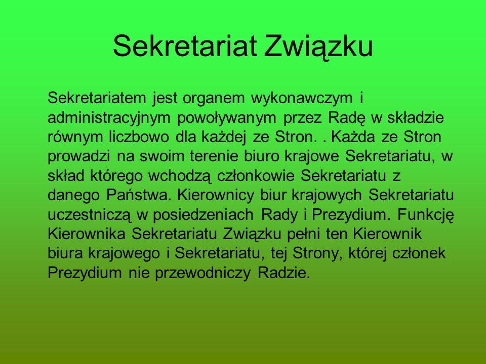 Sekretariat Związku Sekretariatem jest organem wykonawczym i administracyjnym powoływanym przez Radę w składzie równym liczbowo dla każdej ze Stron..