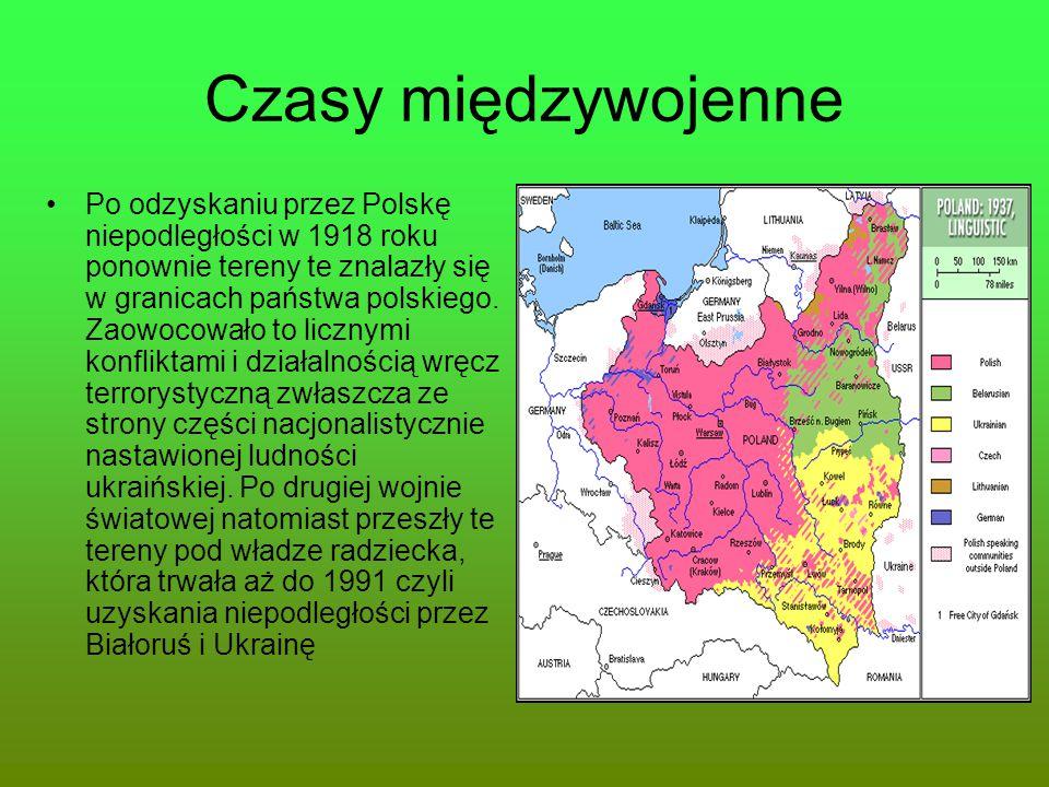 Czasy międzywojenne Po odzyskaniu przez Polskę niepodległości w 1918 roku ponownie tereny te znalazły się w granicach państwa polskiego. Zaowocowało t
