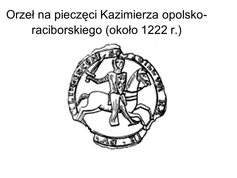Orzeł na pieczęci Kazimierza opolsko- raciborskiego (około 1222 r.)