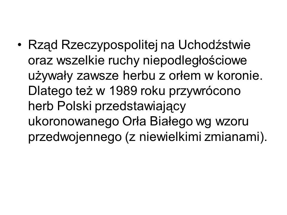 Rząd Rzeczypospolitej na Uchodźstwie oraz wszelkie ruchy niepodległościowe używały zawsze herbu z orłem w koronie. Dlatego też w 1989 roku przywrócono