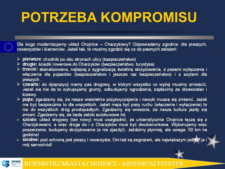 POTRZEBA KOMPROMISU BURMISTRZ MIASTA CHOJNICE - ARSENIUSZ FINSTER