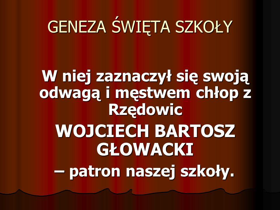 ZAGRODA BARTOSZA Za zasługi w Bitwie pod Racławicami Wojciech Bartosz został zwolniony z poddaństwa i otrzymał w dziedziczne posiadanie zamieszkiwaną przez siebie zagrodę.