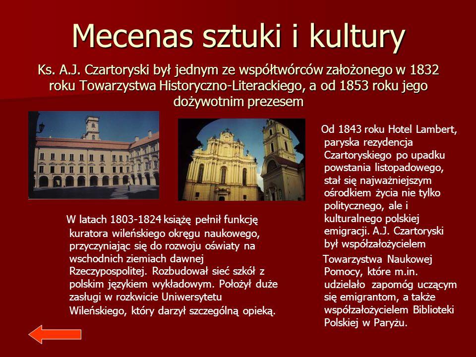 Mecenas sztuki i kultury Ks. A.J. Czartoryski był jednym ze współtwórców założonego w 1832 roku Towarzystwa Historyczno-Literackiego, a od 1853 roku j