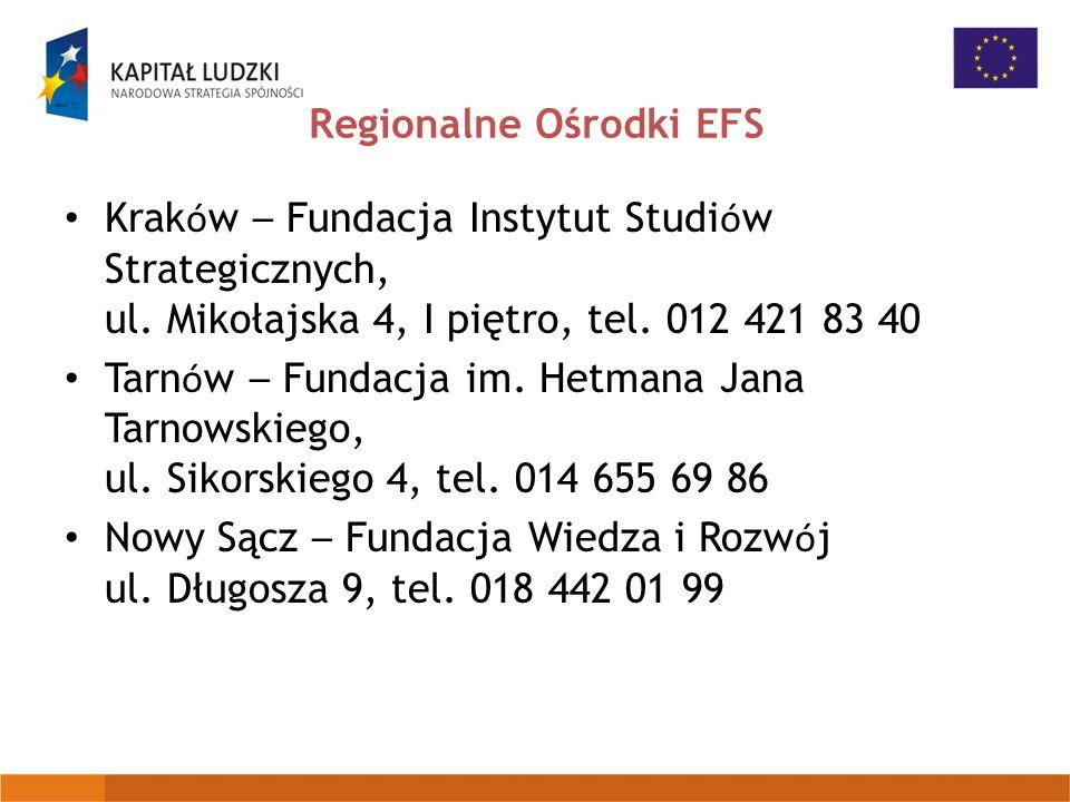 Regionalne Ośrodki EFS Krak ó w – Fundacja Instytut Studi ó w Strategicznych, ul.
