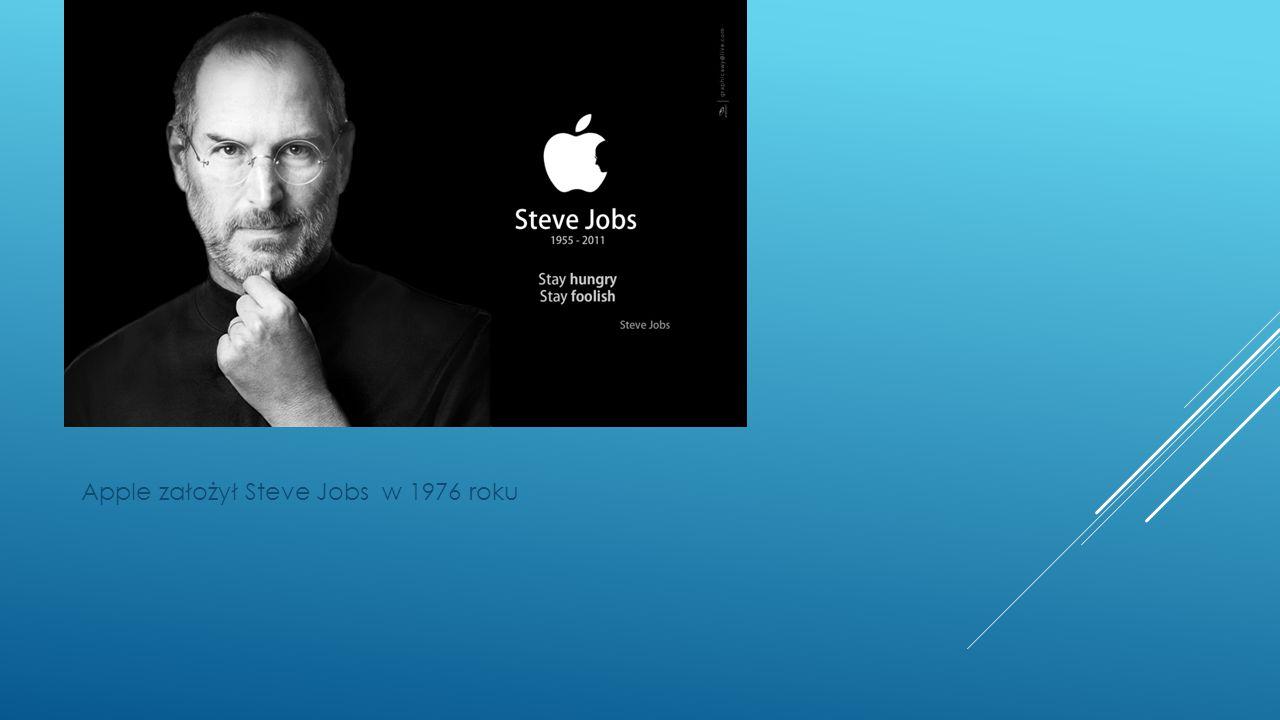 Apple założył Steve Jobs w 1976 roku