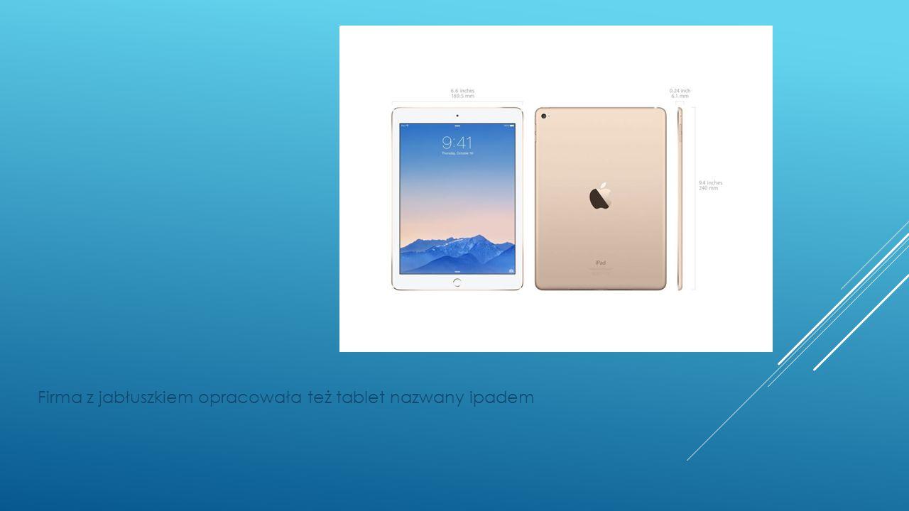 Firma z jabłuszkiem opracowała też tablet nazwany ipadem