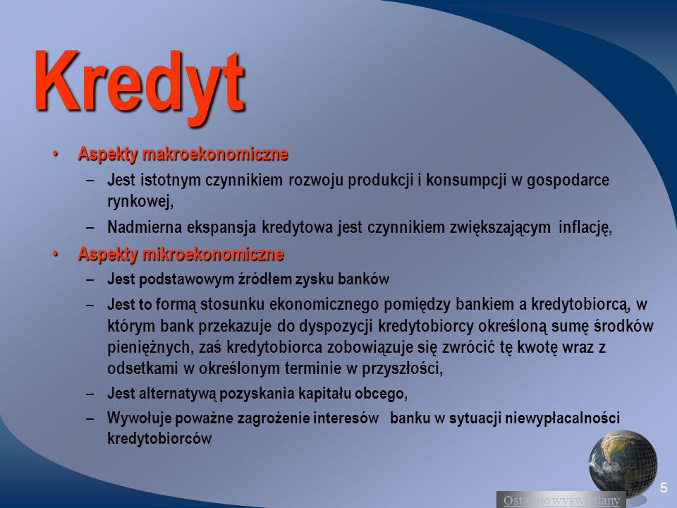 Ostatnio wyświetlany 46 Cena kredytu to: Odsetki (cena pieniądza) Prowizja (wynagrodzenie za ocenę wniosku kredytowego, udzielenie kredytu, jego obsługa i administracja) Koszty pośrednie (wycena zabezpieczeń, ubezpieczenie, koszty opracowania biznes planu), Wysokość ceny kredytu zależy od: – Okresu kredytowania – Oceny indywidualnej klienta – Jakości zabezpieczeń – Polityki kredytowej banku