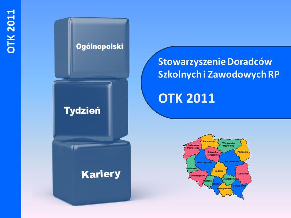 OTK 2011 Stowarzyszenie Doradców Szkolnych i Zawodowych RP OTK 2011
