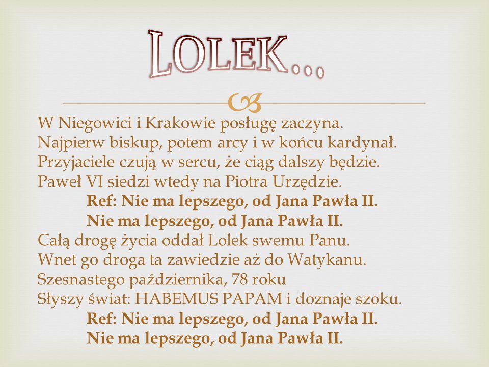  W Niegowici i Krakowie posługę zaczyna. Najpierw biskup, potem arcy i w końcu kardynał. Przyjaciele czują w sercu, że ciąg dalszy będzie. Paweł VI s
