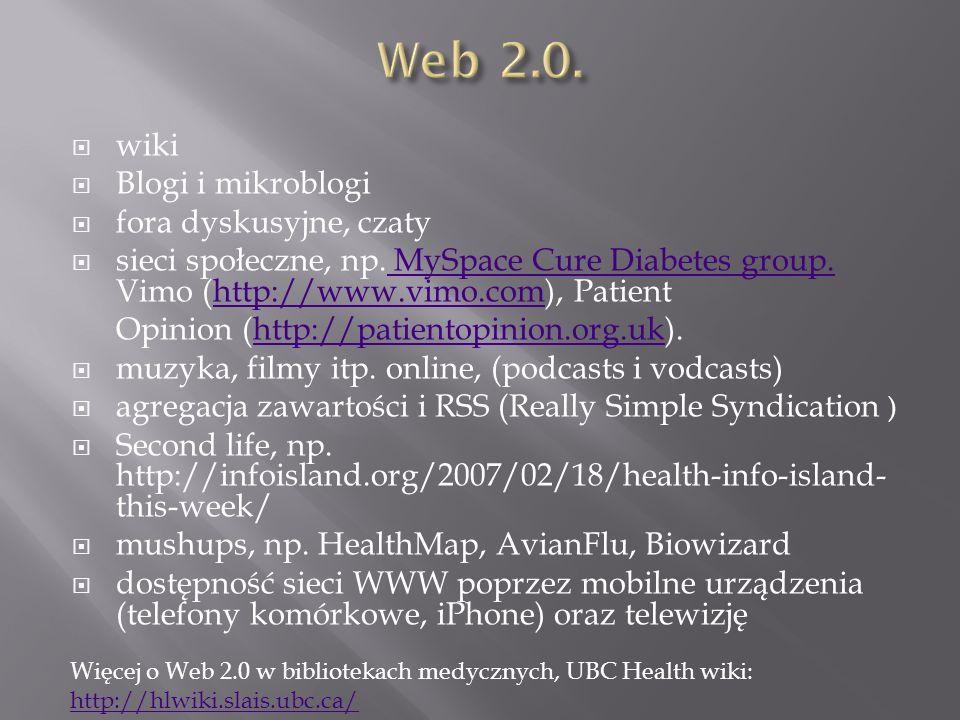  wiki  Blogi i mikroblogi  fora dyskusyjne, czaty  sieci społeczne, np.