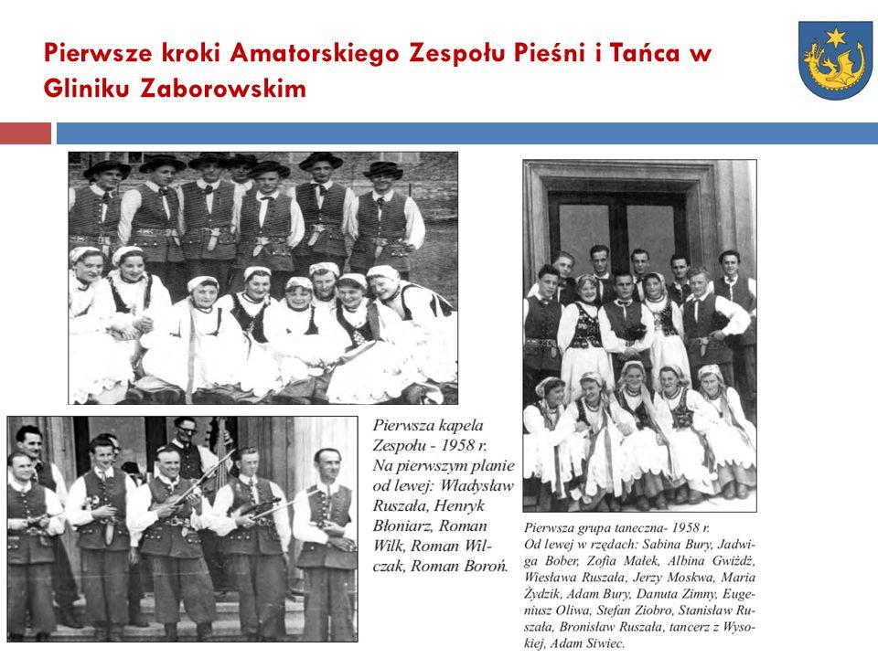 Pierwsze kroki Amatorskiego Zespołu Pieśni i Tańca w Gliniku Zaborowskim