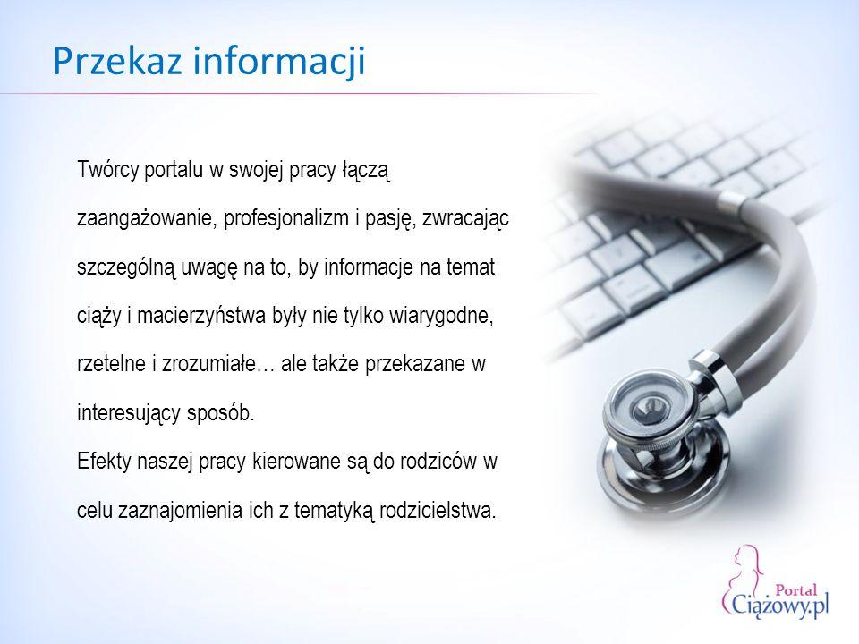 Informacje zawarte na naszej stronie są: Wartość informacji wiarygodne rzetelne prosto sformułowane interesujące