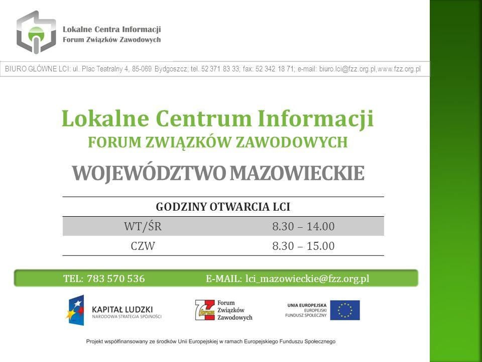 BIURO GŁÓWNE LCI: ul. Plac Teatralny 4, 85-069 Bydgoszcz; tel.