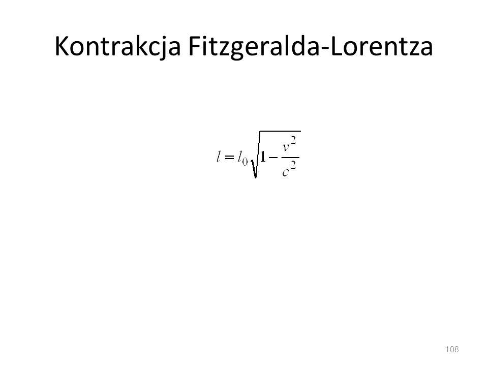 Kontrakcja Fitzgeralda-Lorentza 108