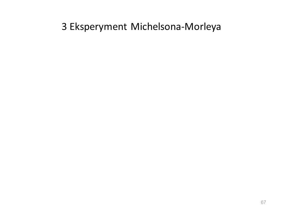 3 Eksperyment Michelsona-Morleya 67