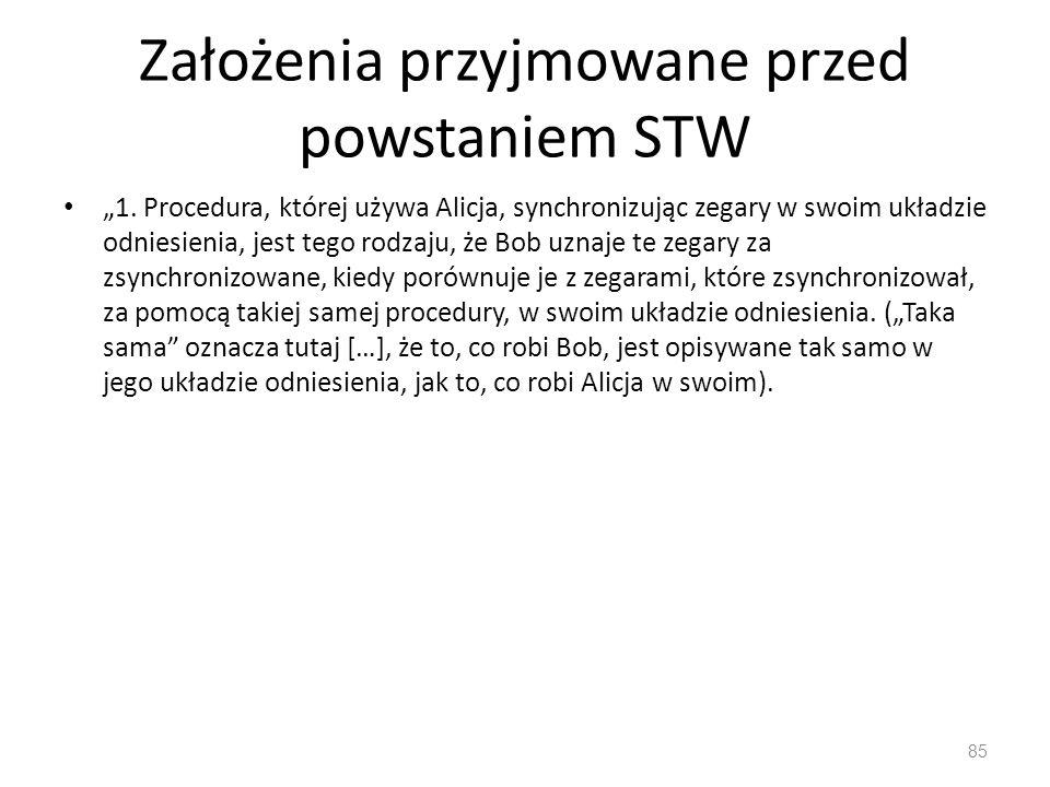 """Założenia przyjmowane przed powstaniem STW """"1."""