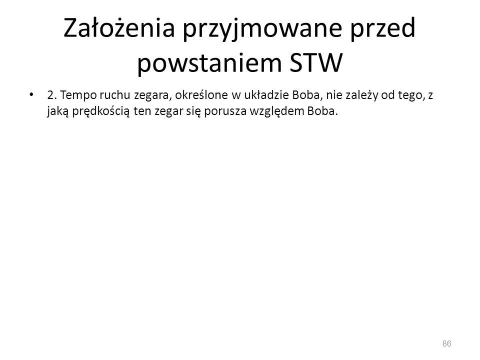 Założenia przyjmowane przed powstaniem STW 2.