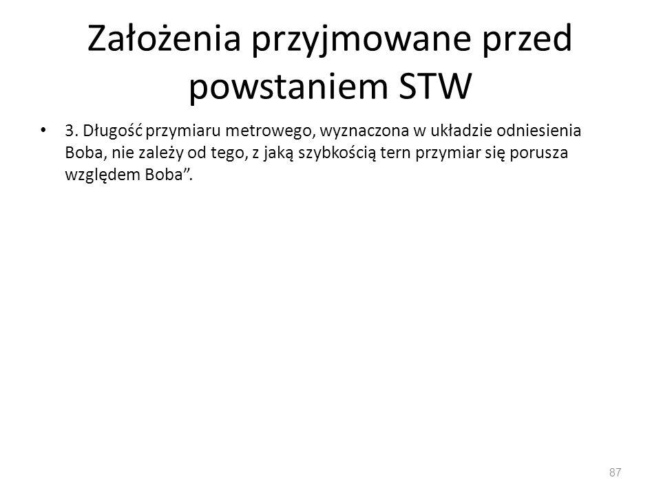 Założenia przyjmowane przed powstaniem STW 3.