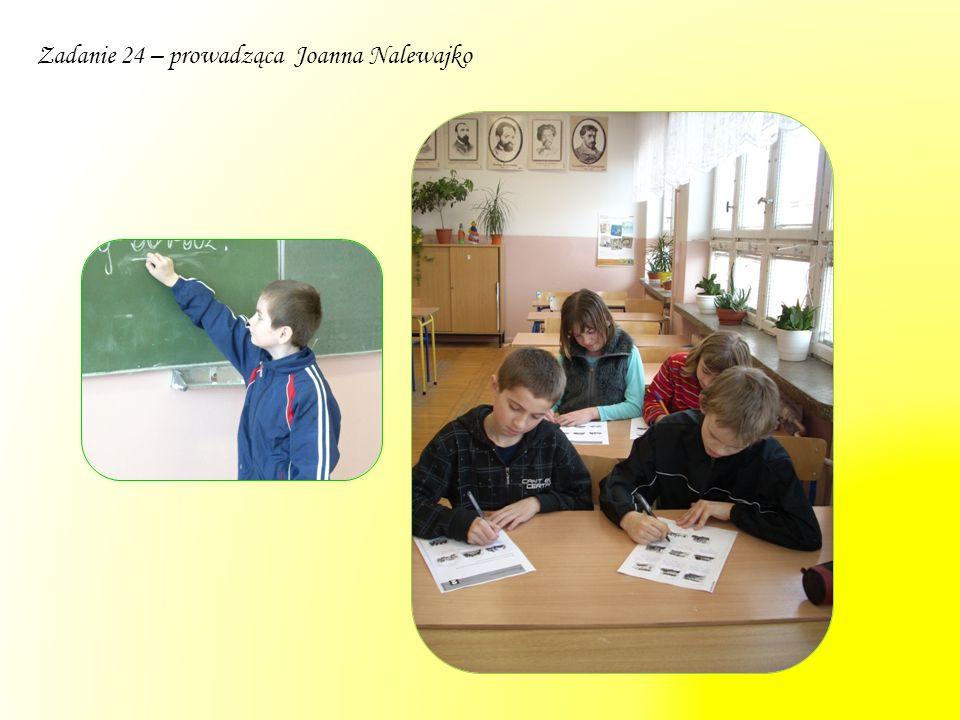 Zadanie 24 – prowadząca Joanna Nalewajko