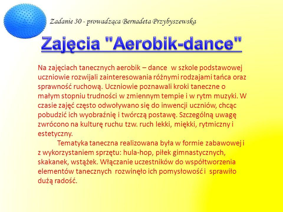 Na zajęciach tanecznych aerobik – dance w szkole podstawowej uczniowie rozwijali zainteresowania różnymi rodzajami tańca oraz sprawność ruchową. Uczni