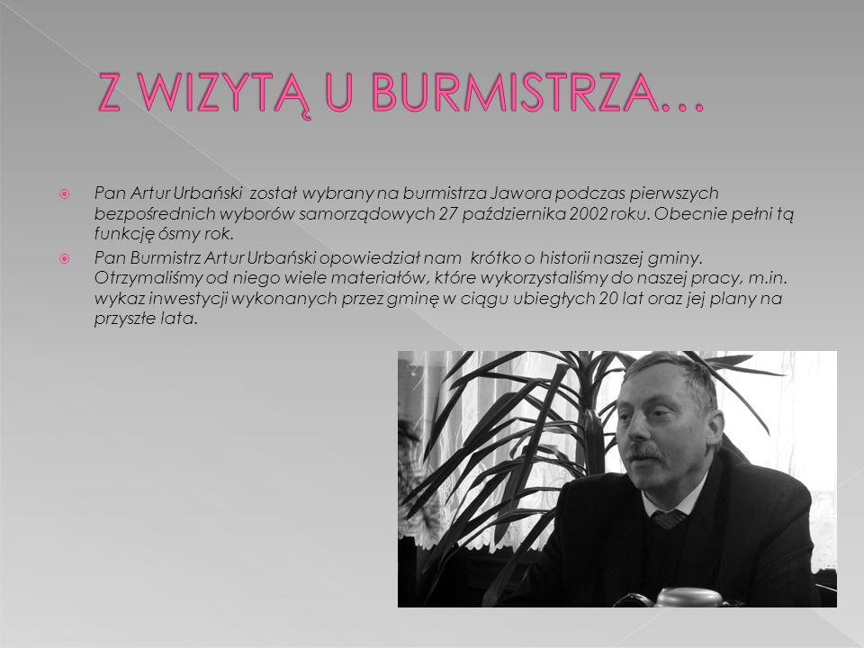  Pan Artur Urbański został wybrany na burmistrza Jawora podczas pierwszych bezpośrednich wyborów samorządowych 27 października 2002 roku. Obecnie peł