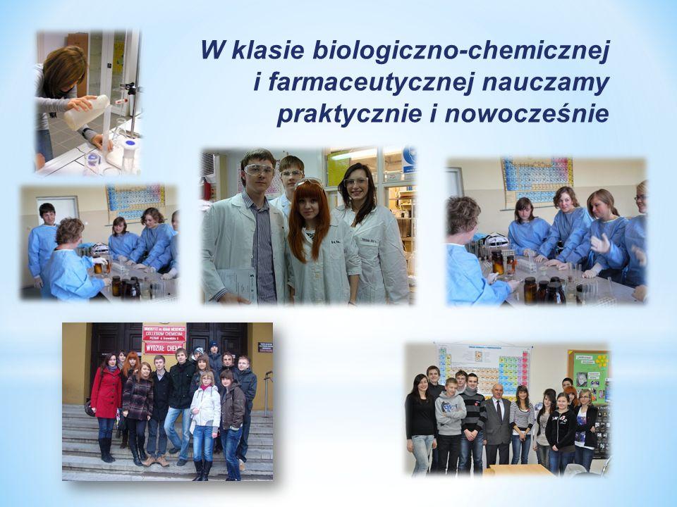 W klasie biologiczno-chemicznej i farmaceutycznej nauczamy praktycznie i nowocześnie