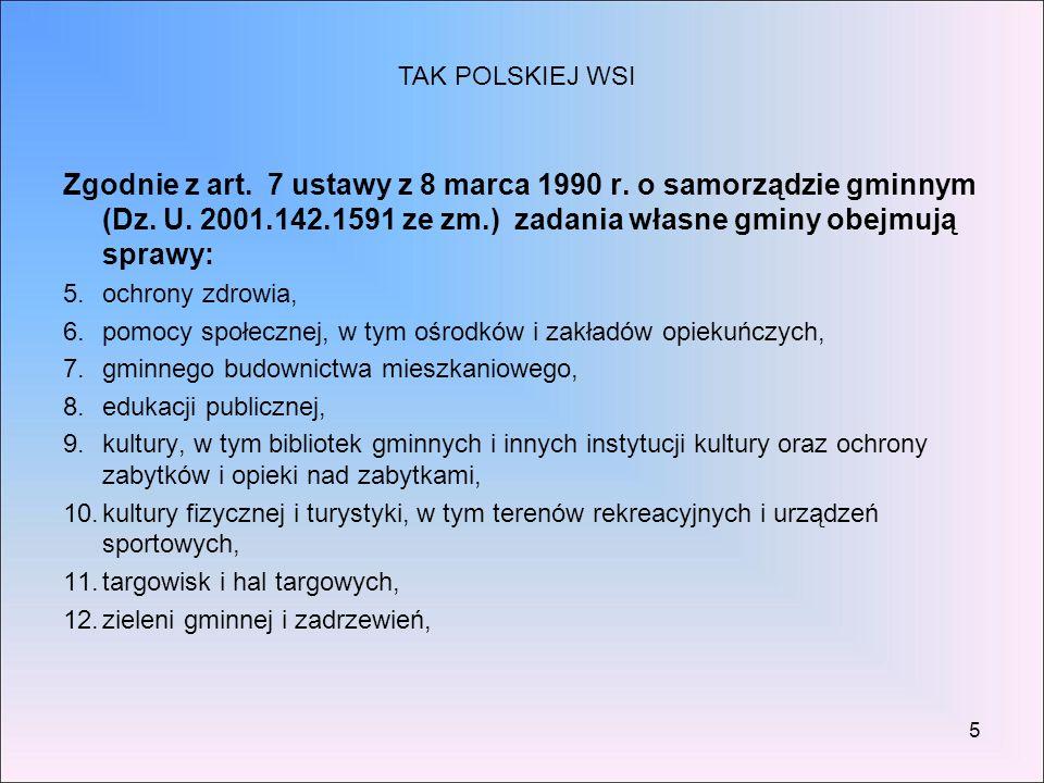5 Zgodnie z art. 7 ustawy z 8 marca 1990 r. o samorządzie gminnym (Dz. U. 2001.142.1591 ze zm.) zadania własne gminy obejmują sprawy: 5.ochrony zdrowi