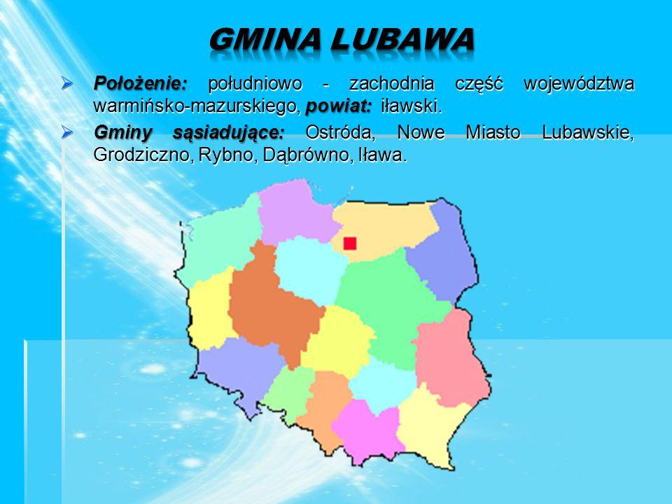  Położenie: południowo - zachodnia część województwa warmińsko-mazurskiego, powiat: iławski.