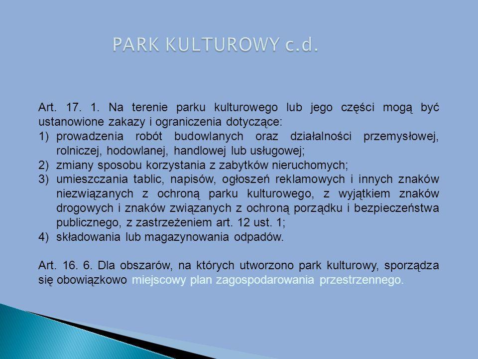 PARK KULTUROWY c.d.Art. 17. 1.