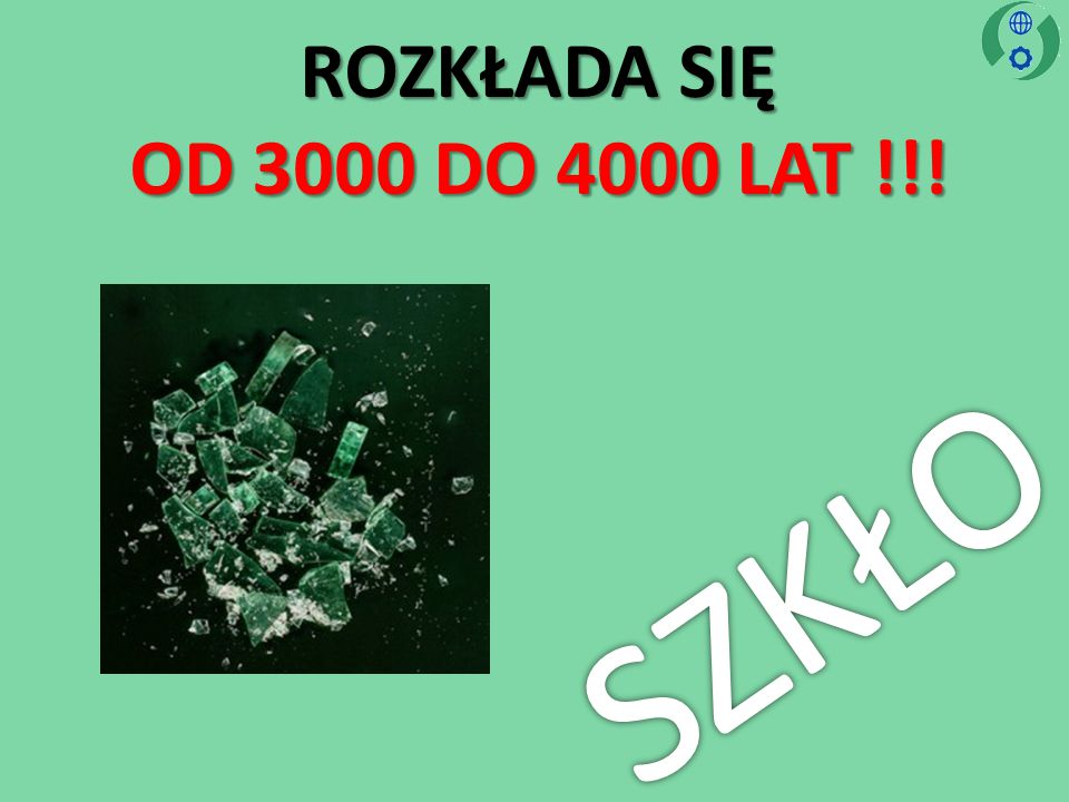ROZKŁADA SIĘ OD 3000 DO 4000 LAT !!!