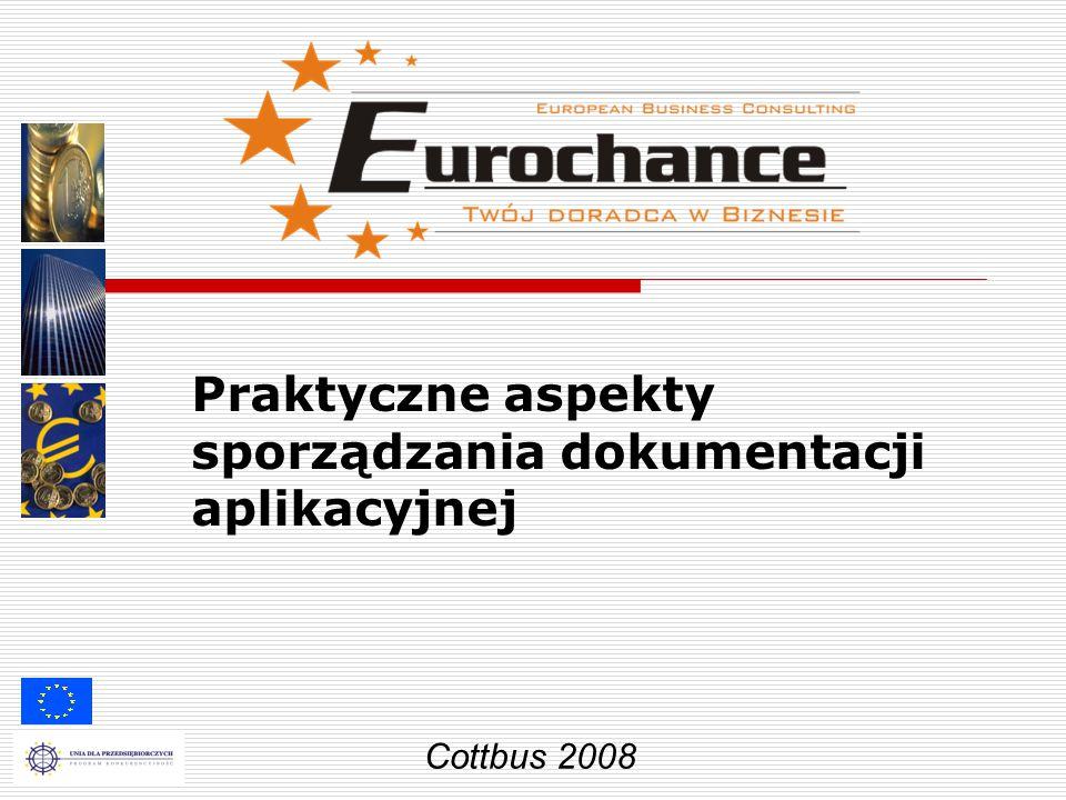 Praktyczne aspekty sporządzania dokumentacji aplikacyjnej Cottbus 2008