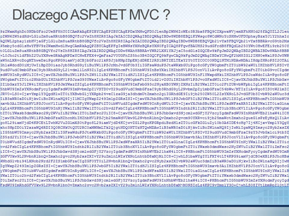 Dlaczego ASP.NET MVC ?