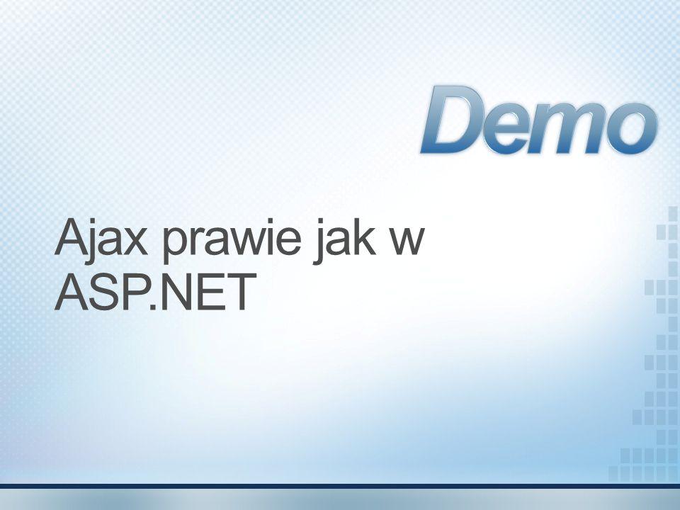 Ajax prawie jak w ASP.NET