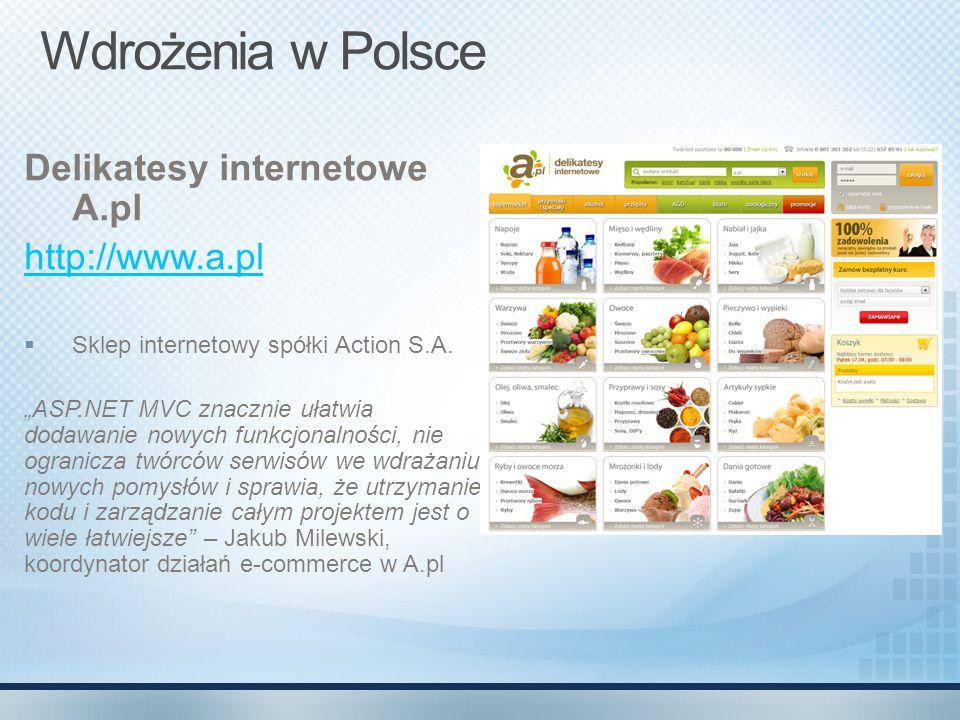 """Wdrożenia w Polsce Delikatesy internetowe A.pl http://www.a.pl  Sklep internetowy spółki Action S.A. """"ASP.NET MVC znacznie ułatwia dodawanie nowych f"""