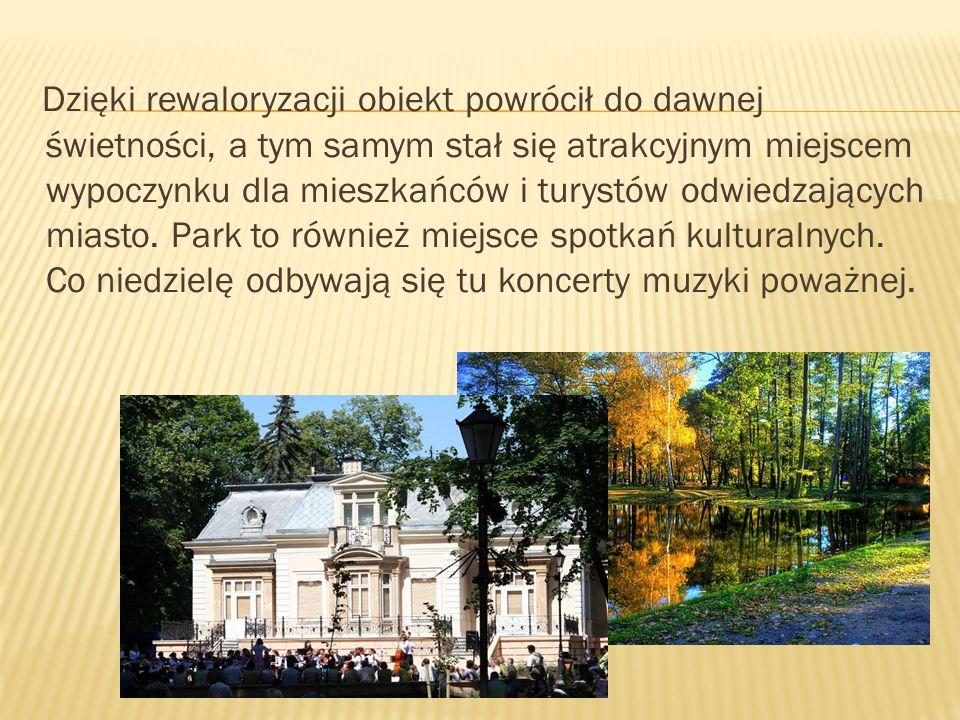 Dzięki rewaloryzacji obiekt powrócił do dawnej świetności, a tym samym stał się atrakcyjnym miejscem wypoczynku dla mieszkańców i turystów odwiedzających miasto.