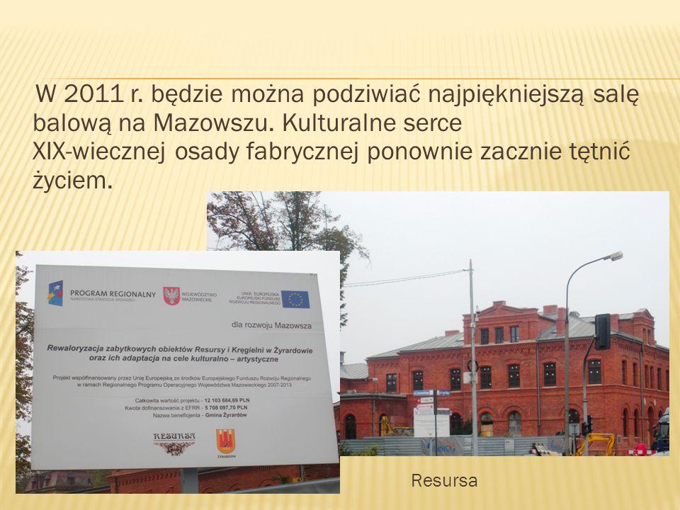 W 2011 r. będzie można podziwiać najpiękniejszą salę balową na Mazowszu.